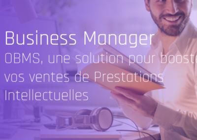 OBMS, la solution pour les Business Managers